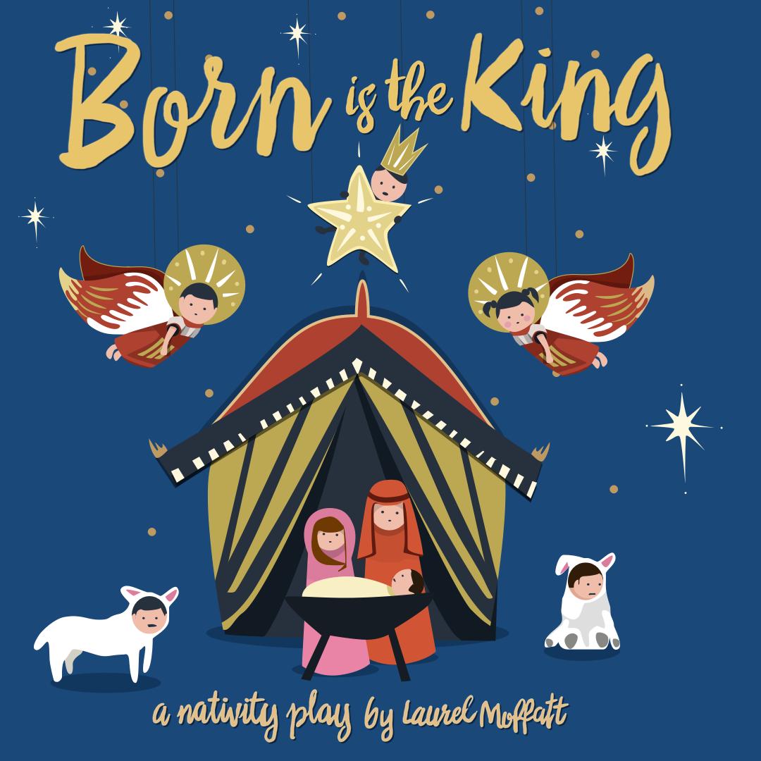 Born is the King! A Christmas Carols and Nativity Play | Trinity Church Victor Harbor